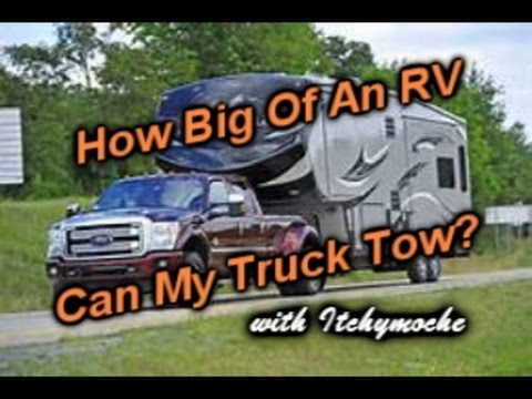 RV's How Big of an RV Can My Truck Tow?