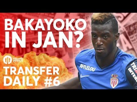 Bakayoko In Jan? Lindelöf Rolls On! Memphis   Manchester United Transfer News   TRANSFER DAILY #6