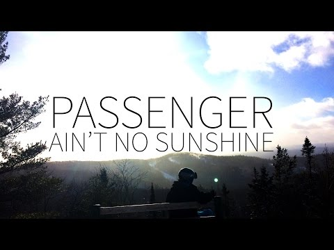 Passenger | Ain't No Sunshine (Bill Withers Cover) [Lyrics]