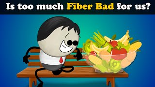 Is too much Fiber Bad for us? | #aumsum