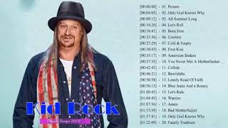The Most Songs Of Kid Rock - Kid Rock Greatest Hits Full Album 2018
