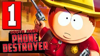 SOUTH PARK PHONE DESTROYER Gameplay Walkthrough Part 1 FULL GAME (iOS / Android)
