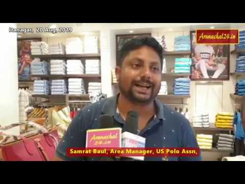 Itanagar -U S  Polo Assn showroom open in Capital