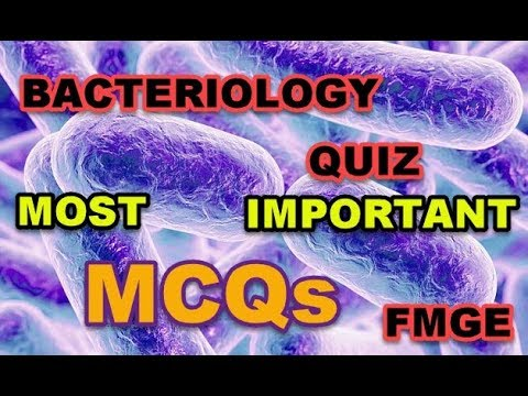 BACTERIOLOGY  Quiz   MCQs   Medical  Exam Preparation   FMGE    most impotant  questions
