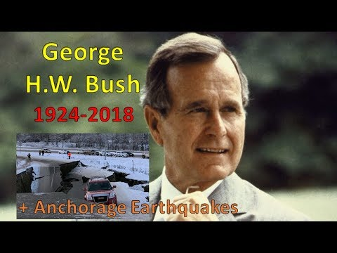 George Bush Dead @ 94 - Anchorage Earthquake Connection