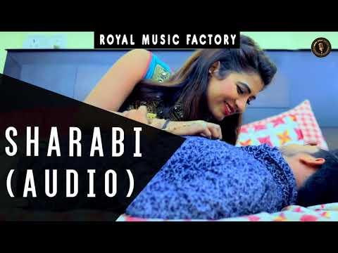 SHARABI (Audio)   AP Rana, Sonika Singh   Rahul Puthi   Latest Haryanvi Songs Haryanavi 2018   RMF