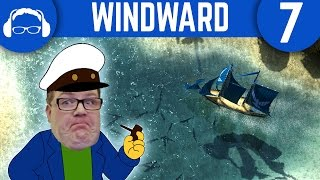 Too Many Pirates! | Windward Ep. 7