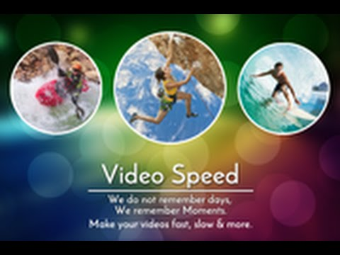Introducing Video Speed Fast Motion & Slow Motion