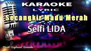 Download Lagu Secangkir Madu Merah - Selfi LIDA Karaoke Tanpa Vokal mp3