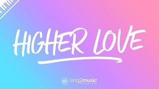 Higher Love (Piano Karaoke Instrumental) Steve Winwood, Whitney Houston & Kygo