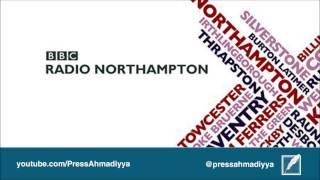 BBC Radio Northampton | Muslims Spreading Peace and Love