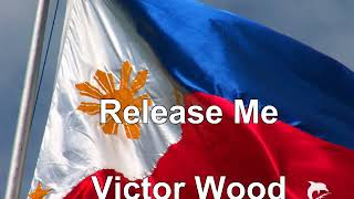Release Me Victor Wood
