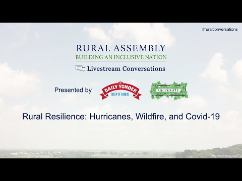 Rural Resilience: Hurricanes, Wildfire, and COVID-19