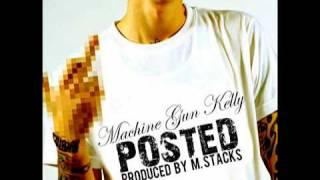 Machine Gun  Kelly- Posted (prod. by M. Stacks)