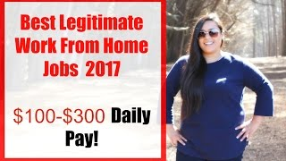 Best Legitimate Online Jobs 2017 [Legitimate work from home jobs] No Experience Required! Daily Pay!