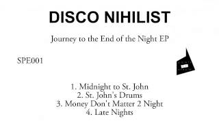 01 Disco Nihilist - Money Don