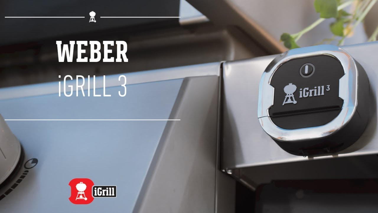 learn all about the weber igrill 3 app-connected thermometer - youtube