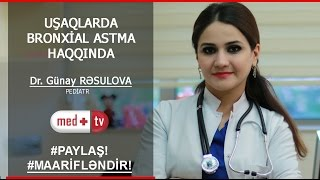 BRONXIAL ASTMA HAQQINDA - DR. GUNAY RESULOVA PEDIATR MEDPLUSTV