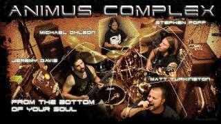Animus Complex - From The Bottom Of Your Soul