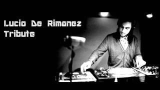 Lucio De Rimanez TRIBUTE