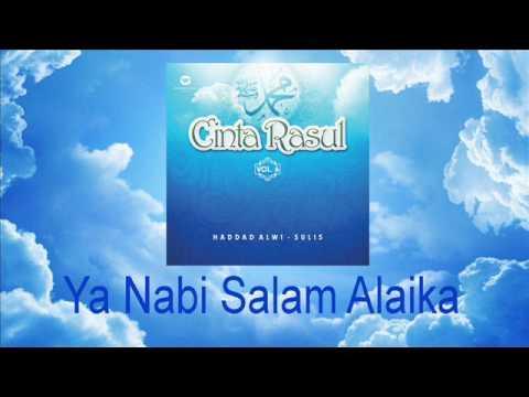 Haddad Alwi Feat Sulis   Ya Nabi Salam Alaika