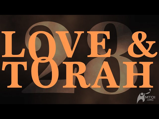 Love and Torah | Part 28