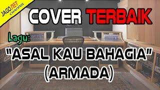 ASAL KAU BAHAGIA - ARMADA (Acoustic Cover Terbaik) by NY | with lyric