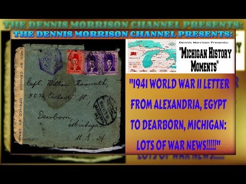 MICHIGAN HISTORY MOMENTS: 1941 WWII LETTER EGYPT TO DEARBORN MICHIGAN