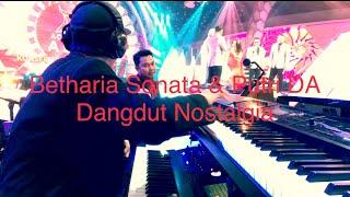 Dangdut Nostalgia Betharia Sonata & Putri DA