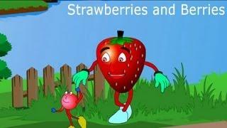 Strawberries and berries - Fruit Rhymes - English