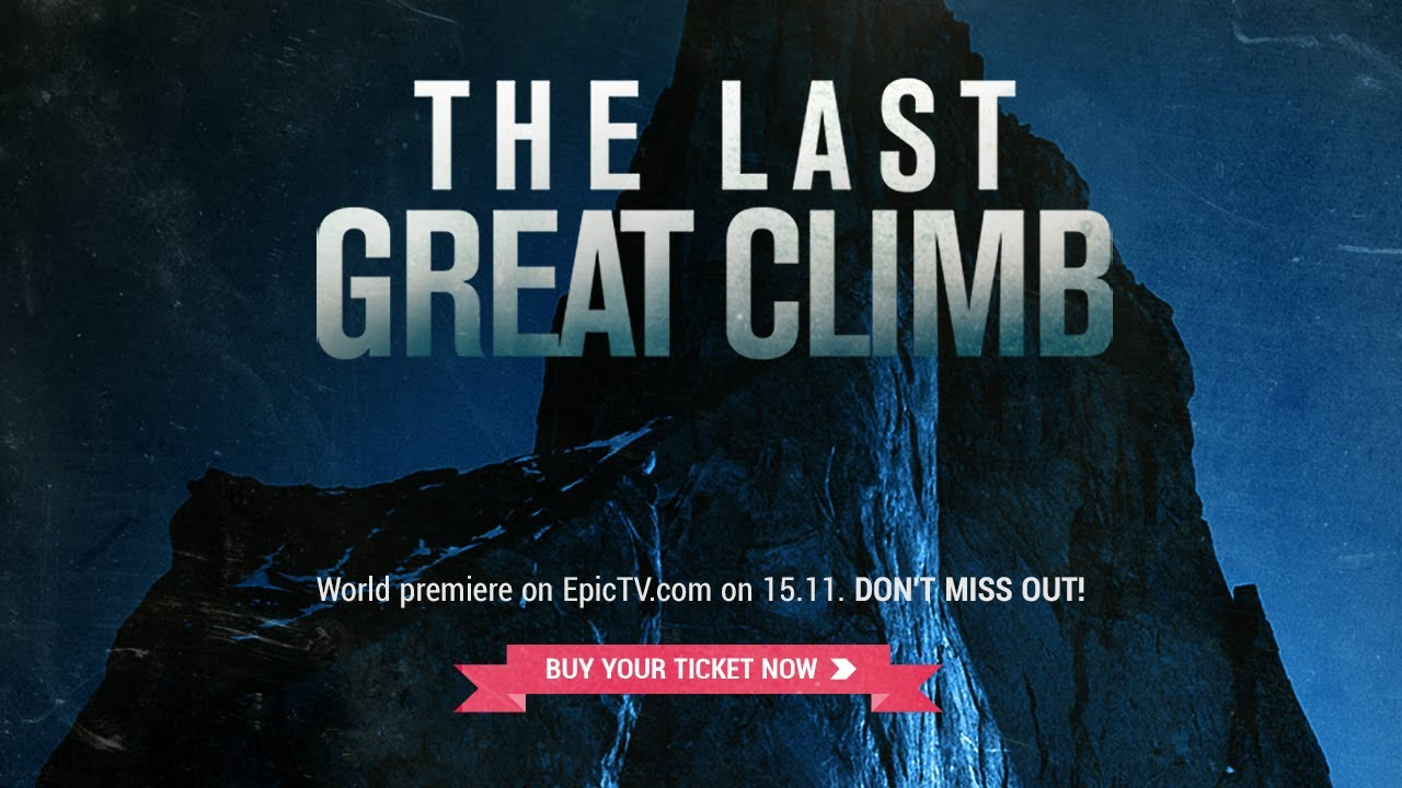 The Last Great Climb | Trailer