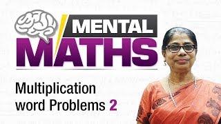 Learn basic of mental Maths for beginners   Multiplication word Problems   Maths Tricks