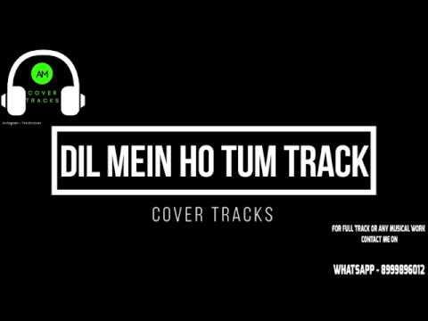 DIL MEIN HO TUM Karaoke Track With Lyrics - Cheat India | Armaan Malik | Rochak Kohli - Cover Tracks