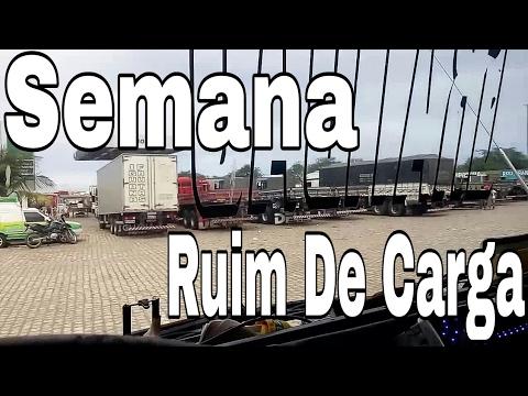 Semana Complicada Ruim De Carga, Só Aparecia Carga Cilada.(EP.88/17)