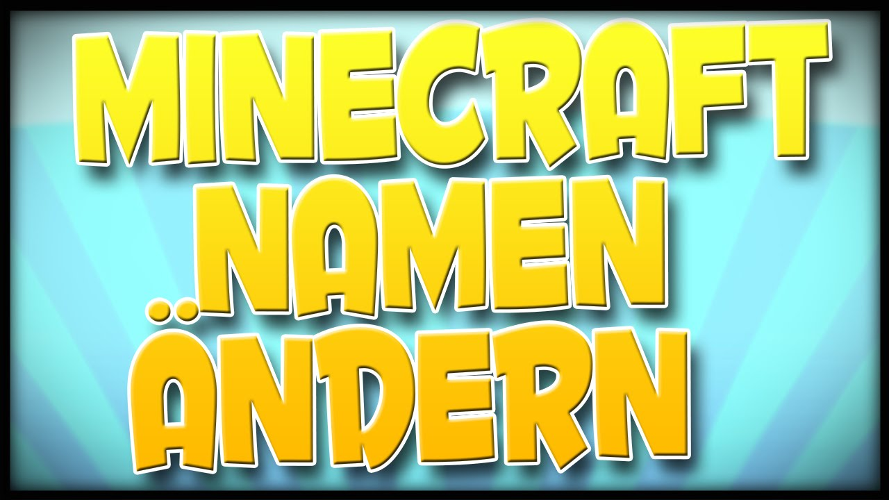 MINECRAFT NAMEN ÄNDERN So Gehts YouTube - Minecraft ps3 namen andern