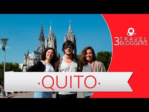 Viaje a Quito, Ecuador - 3 Travel Bloggers (Daniel Tirado, Arianna Arteaga y Toya Viudes)