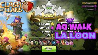 AQ WALK●LALOON●. TH9 OP ATTACK STRATEGY●● DESTROY ANY BASE