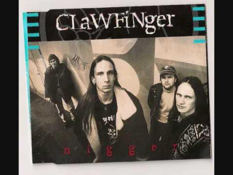 Clawfinger Nigger
