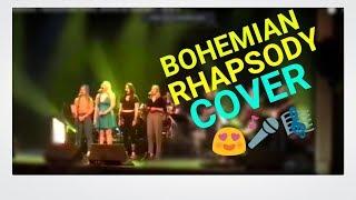 Bohemian Rhapsody by Queen Cover 2018