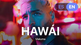 Maluma - Hawái (Lyrics / Letra English & Spanish)