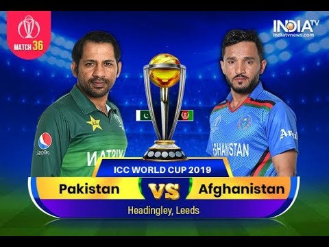 Pakkistan Vs Afghanistan Live Match Score Streaming ICC World Cup 2019 29th June 2019 Match 36