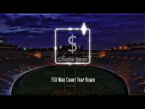 FSU War Chant (Trap Remix)