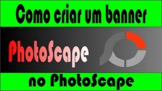 como fazer um Banner no PhotoScape