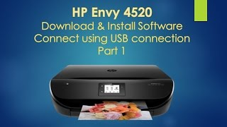 HP Envy 4520 Download and install software and connect with USB connection- Part 1