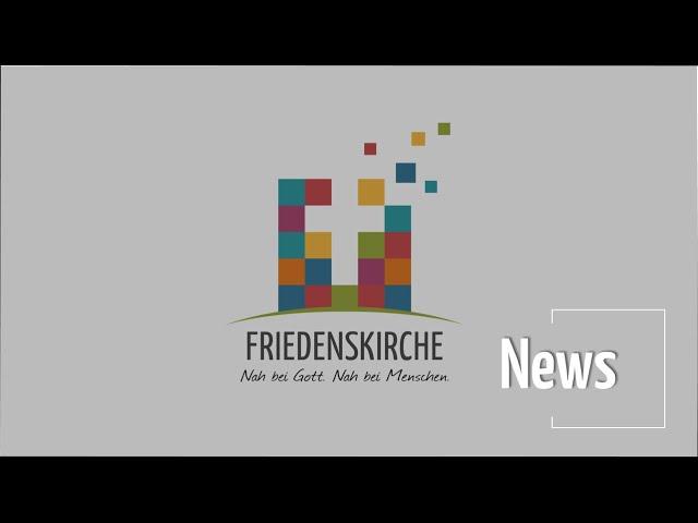 News | Informationen aus der Friedenskirche
