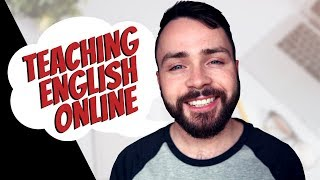 Teaching English Online: Everything You Need To Know