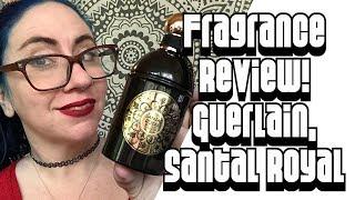 Fragrance Review :: Guerlain Santal Royal | Luxury, Unisex