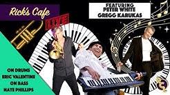 Rick's Cafe Live (S2 E3) - Peter White & Gregg Karukas