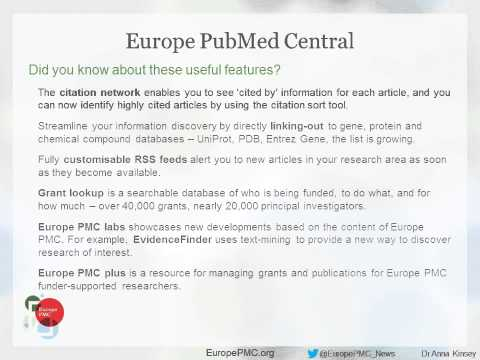 Europe PubMed Central Expanding access to publicly funded research Anna Kinsey