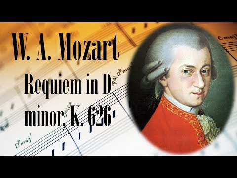 🎼 W. A. Mozart Requiem in D minor, K. 626 | Mozart Classical Music for Relaxation and Studying
